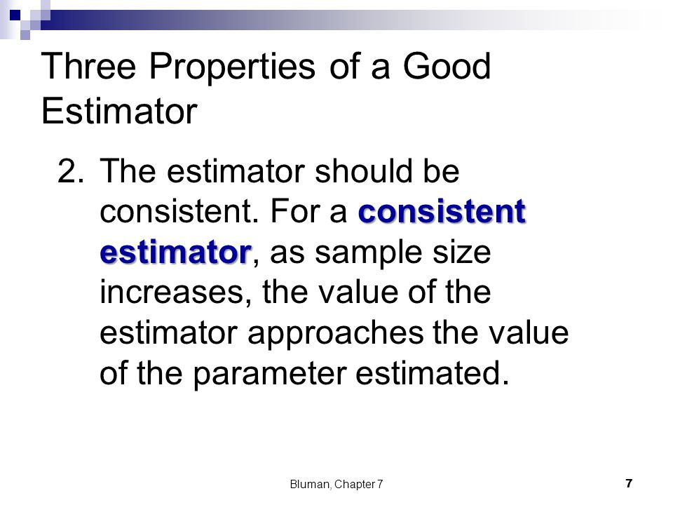 Three Properties of a Good Estimator