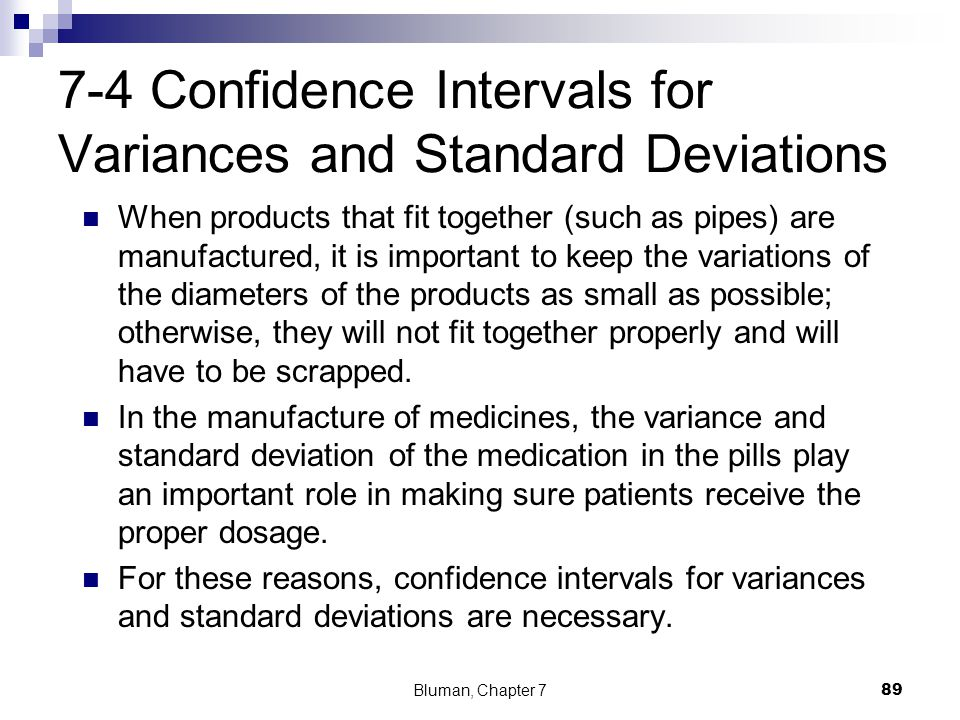7-4 Confidence Intervals for Variances and Standard Deviations