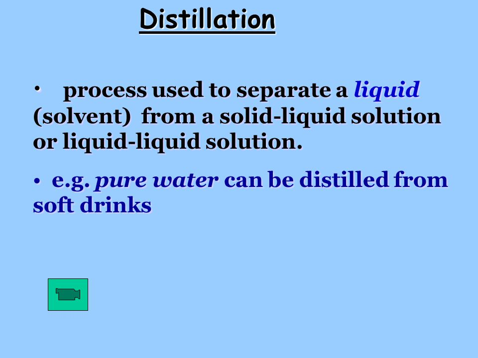 Distillation process used to separate a liquid (solvent) from a solid-liquid solution or liquid-liquid solution.