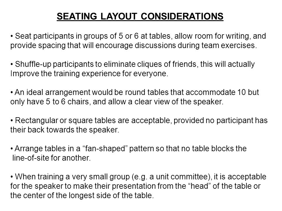 SEATING LAYOUT CONSIDERATIONS
