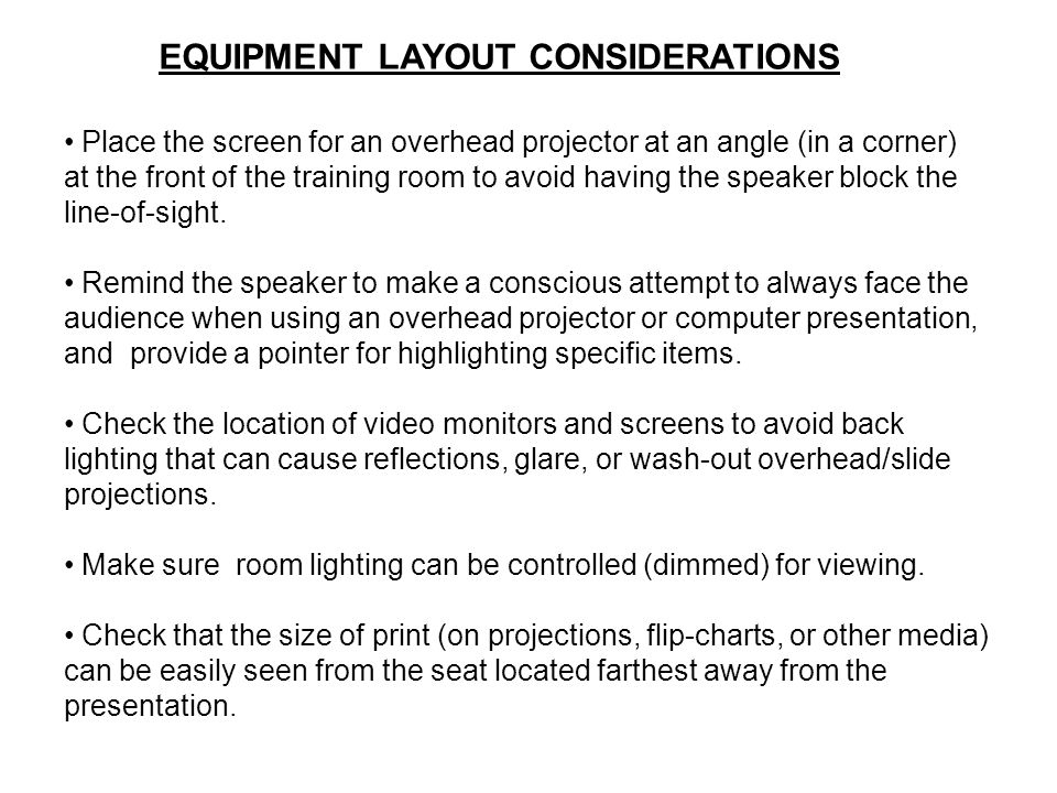 EQUIPMENT LAYOUT CONSIDERATIONS