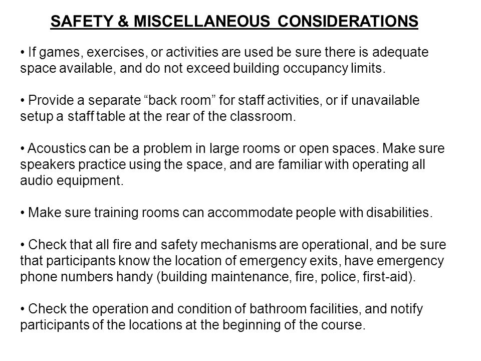 SAFETY & MISCELLANEOUS CONSIDERATIONS