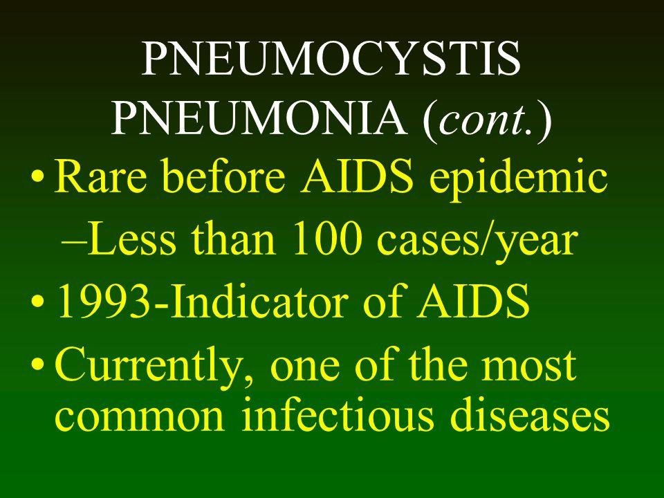 PNEUMOCYSTIS PNEUMONIA (cont.)