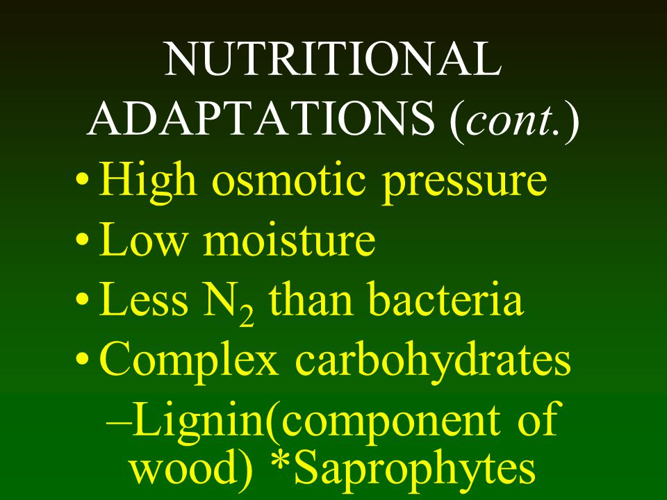 NUTRITIONAL ADAPTATIONS (cont.)