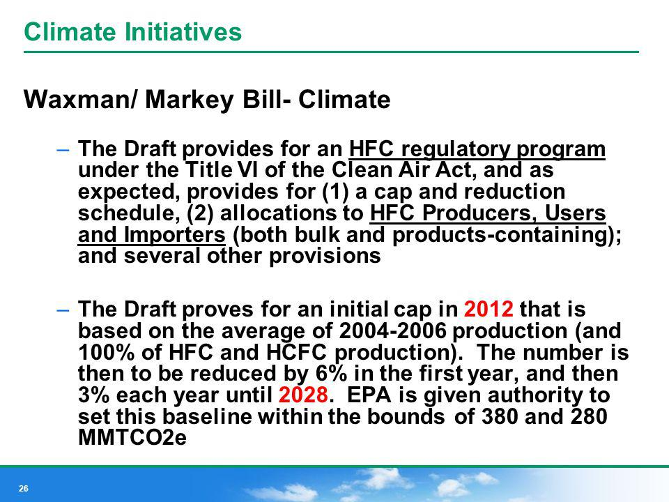 Waxman/ Markey Bill- Climate