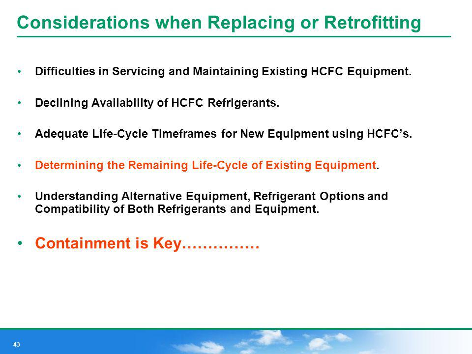 Considerations when Replacing or Retrofitting