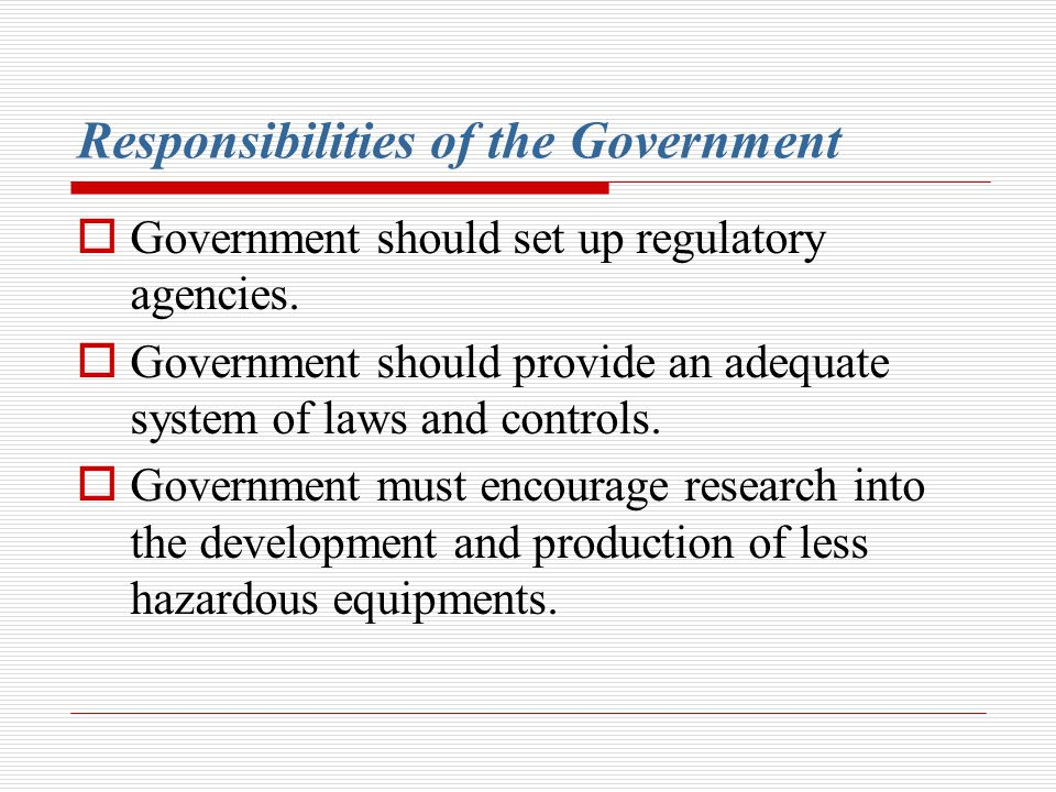 Responsibilities of the Government
