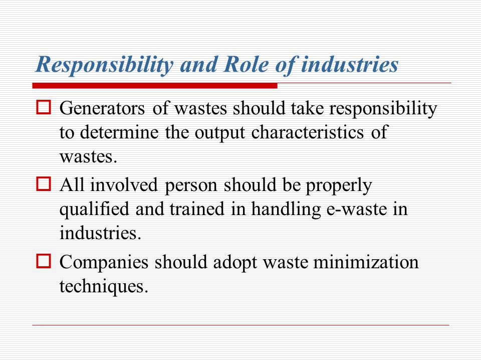 Responsibility and Role of industries