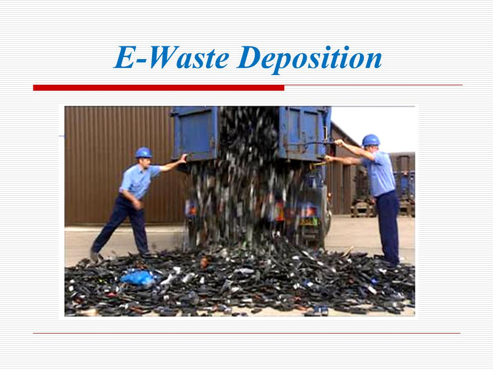 E-Waste Deposition