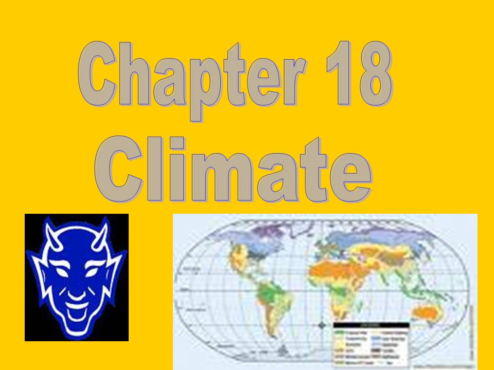 Chapter 18 Climate