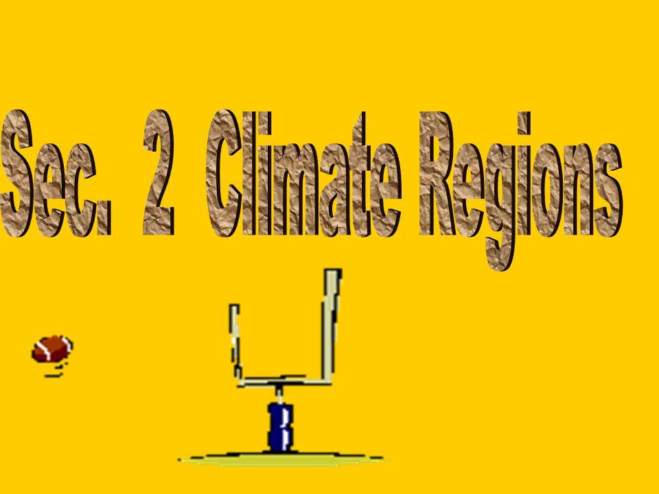Sec. 2 Climate Regions