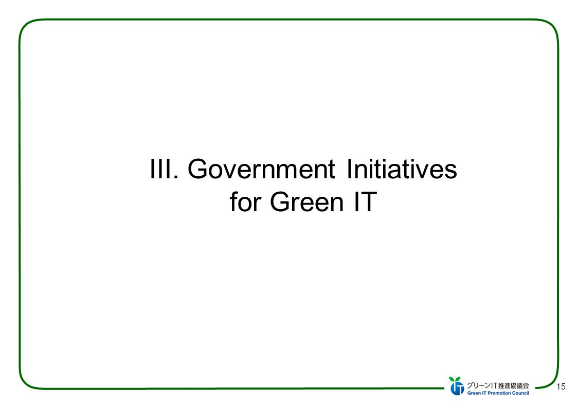 Government Initiatives for Green IT