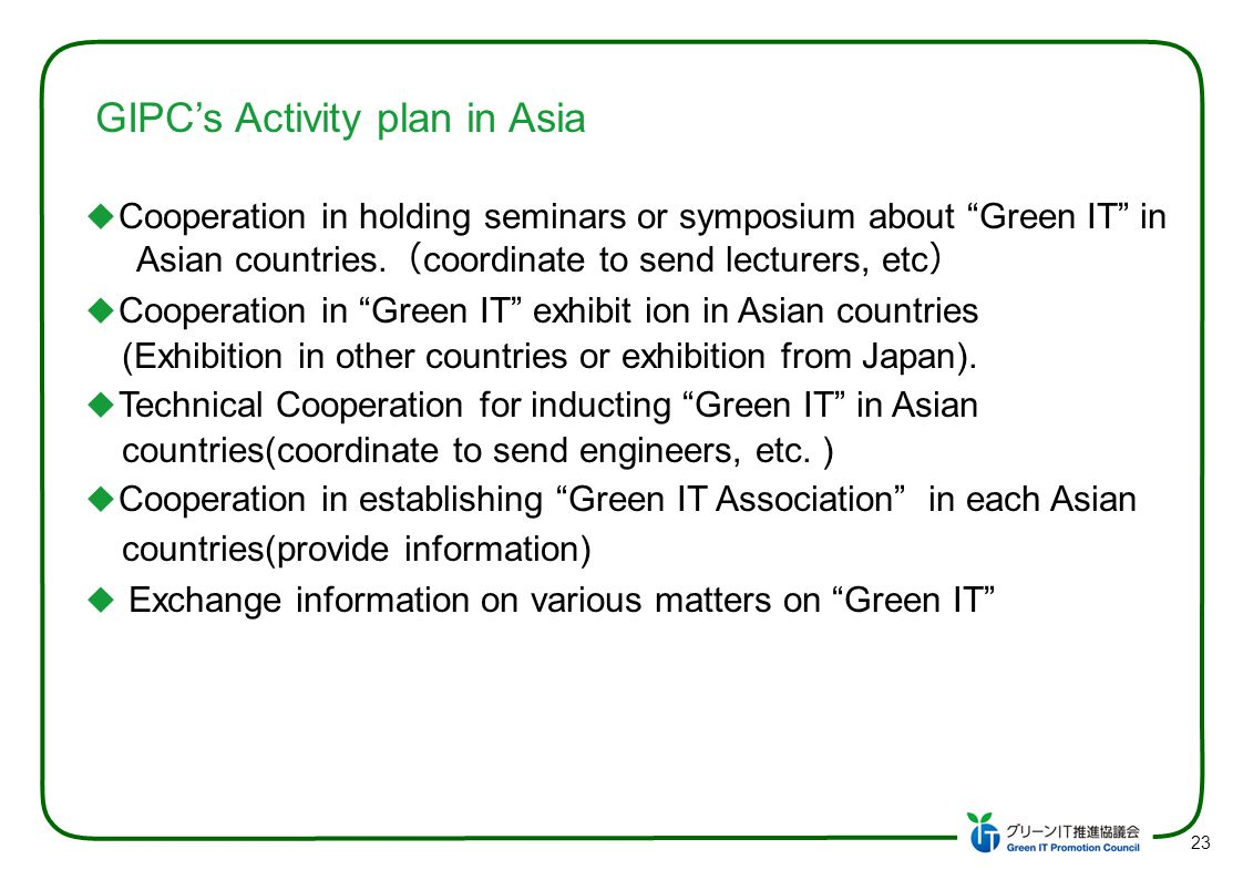 Actual result of GIPC s Activities in Asia