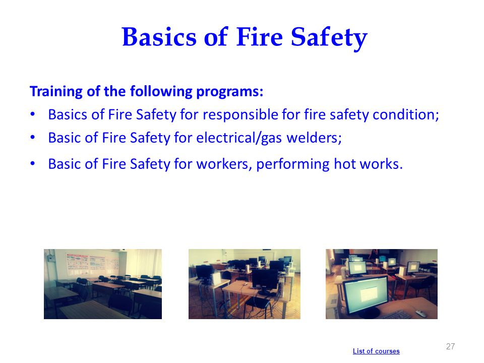 Basics of Fire Safety Training of the following programs:
