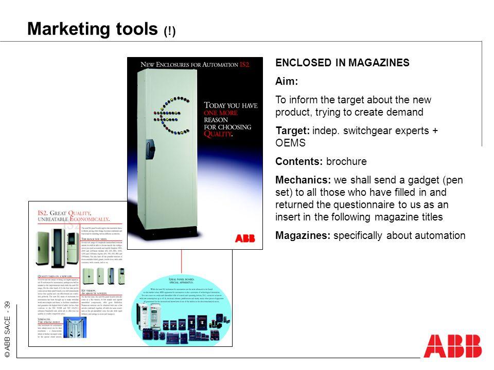 Marketing tools (!) ENCLOSED IN MAGAZINES Aim: