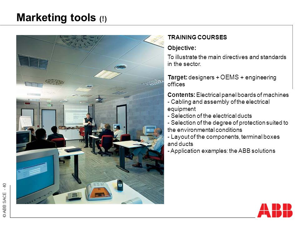 Marketing tools (!) TRAINING COURSES Objective: