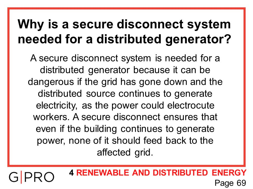 Why is a secure disconnect system needed for a distributed generator
