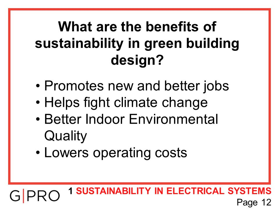 What are the benefits of sustainability in green building design