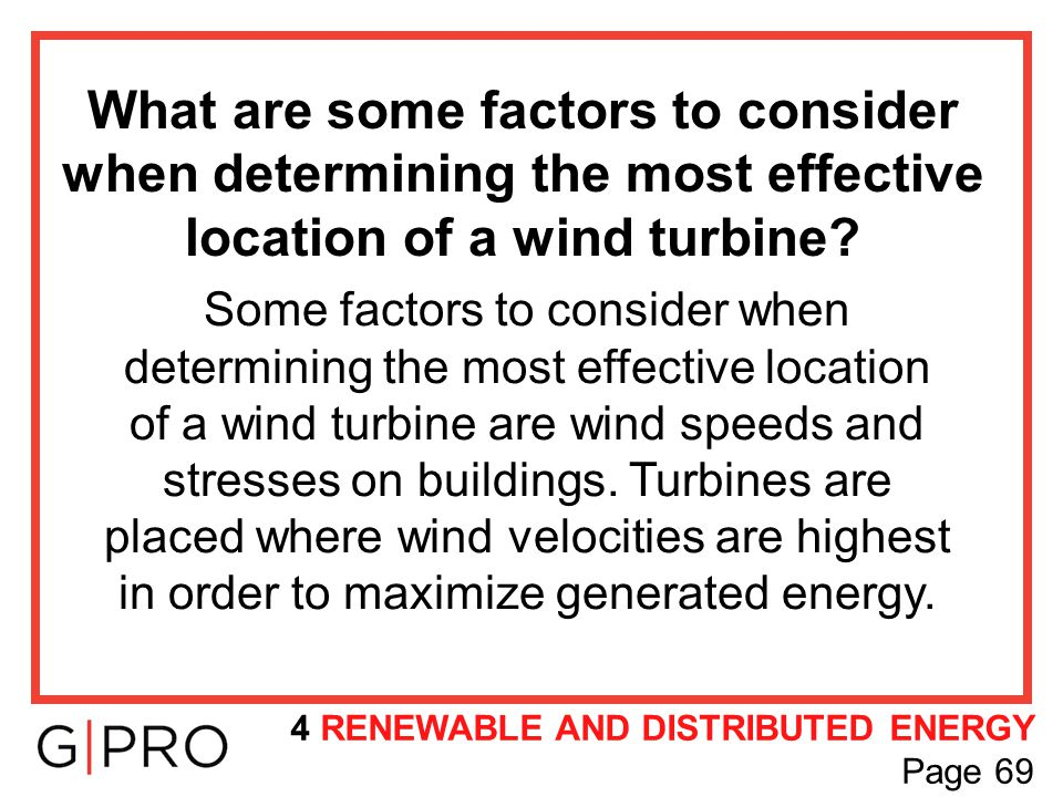 What are some factors to consider when determining the most effective location of a wind turbine