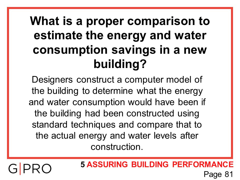 What is a proper comparison to estimate the energy and water consumption savings in a new building