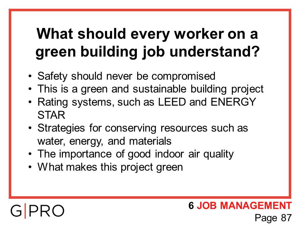 What should every worker on a green building job understand