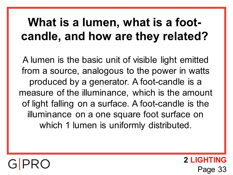 What is a lumen, what is a foot-candle, and how are they related