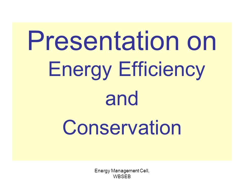 Presentation on Energy Efficiency