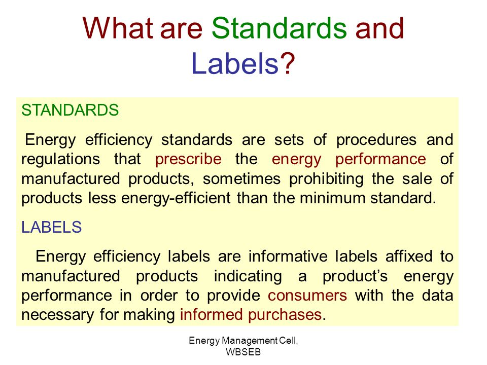 What are Standards and Labels