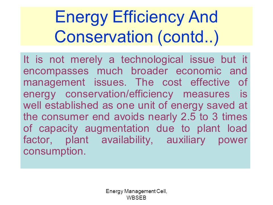 Energy Efficiency And Conservation (contd..)