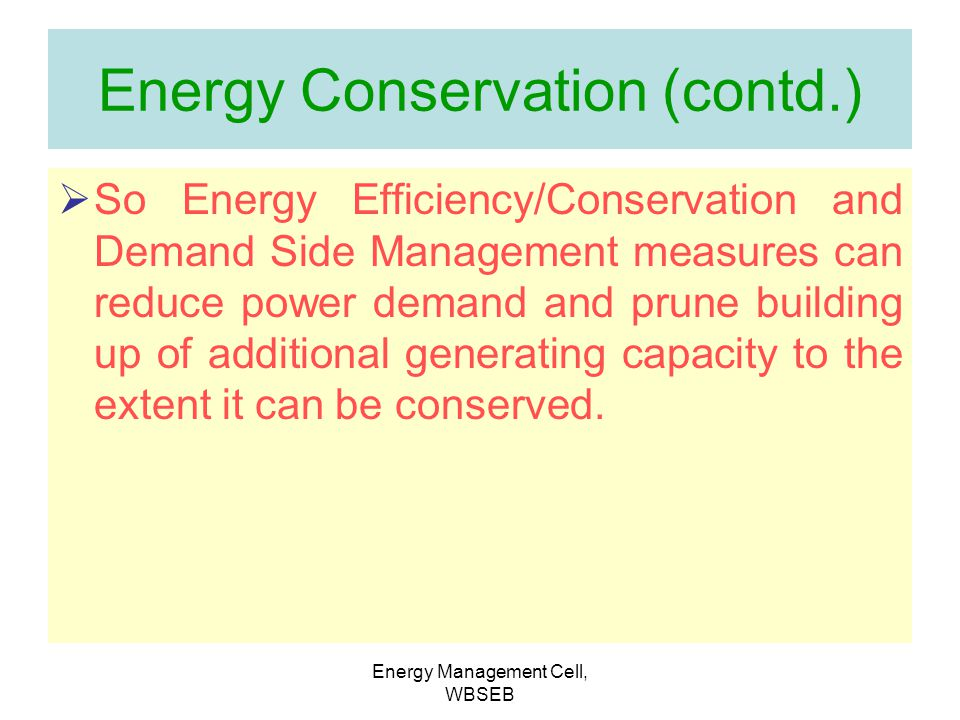 Energy Conservation (contd.)