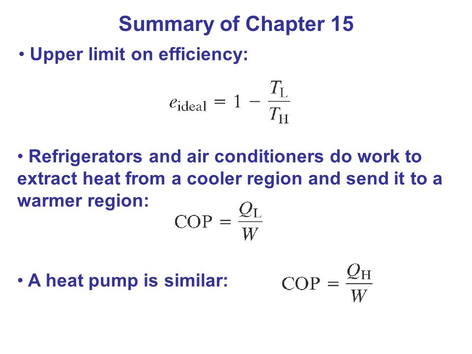 Summary of Chapter 15 Upper limit on efficiency: