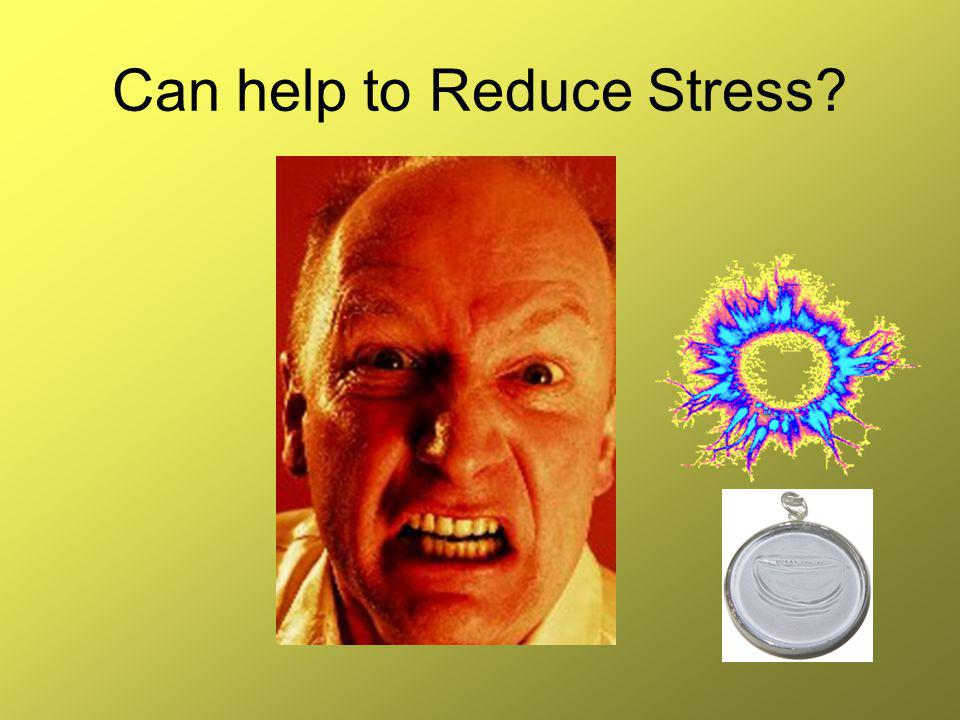 Can help to Reduce Stress
