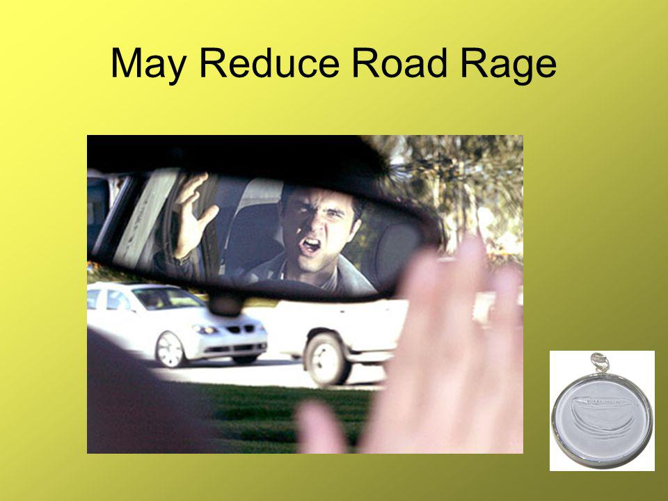 May Reduce Road Rage