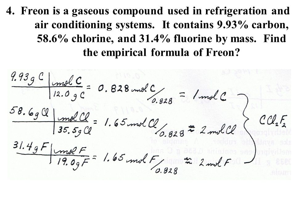 4. Freon is a gaseous compound used in refrigeration and air conditioning systems.
