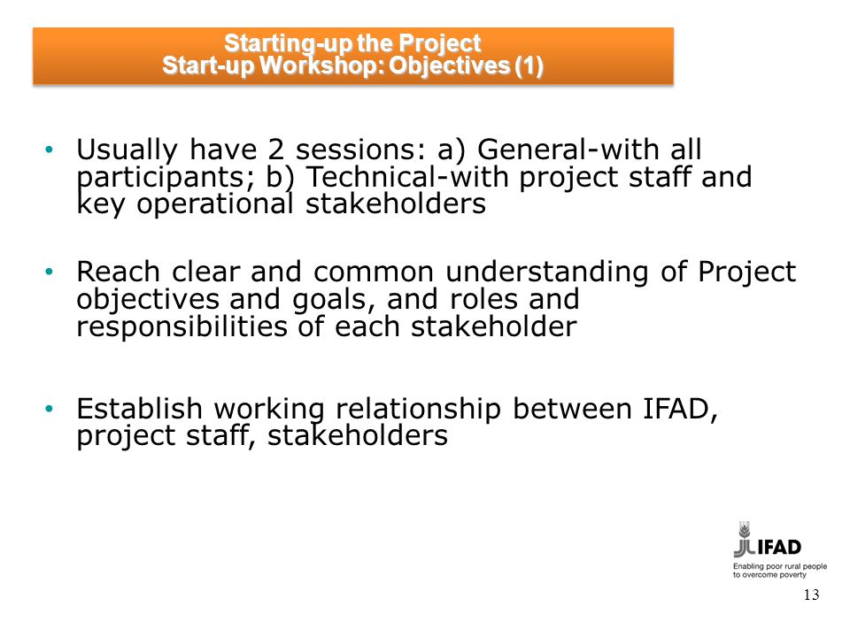 Starting-up the Project Start-up Workshop: Objectives (2)