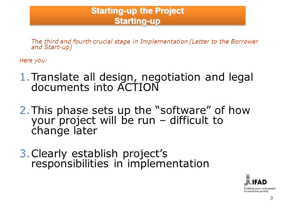 Starting-up the Project Support for Start-up: Pre-Entry into force
