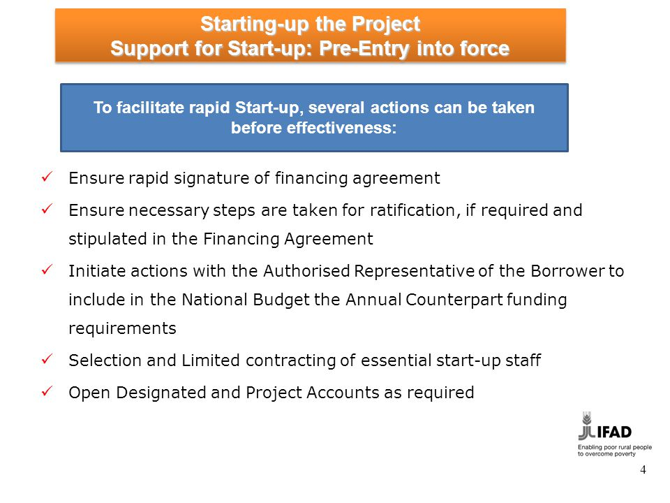 Starting-up the Project Support for Start-up: Entry into Force