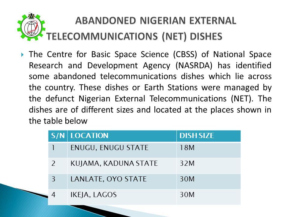 ABANDONED NIGERIAN EXTERNAL TELECOMMUNICATIONS (NET) DISHES