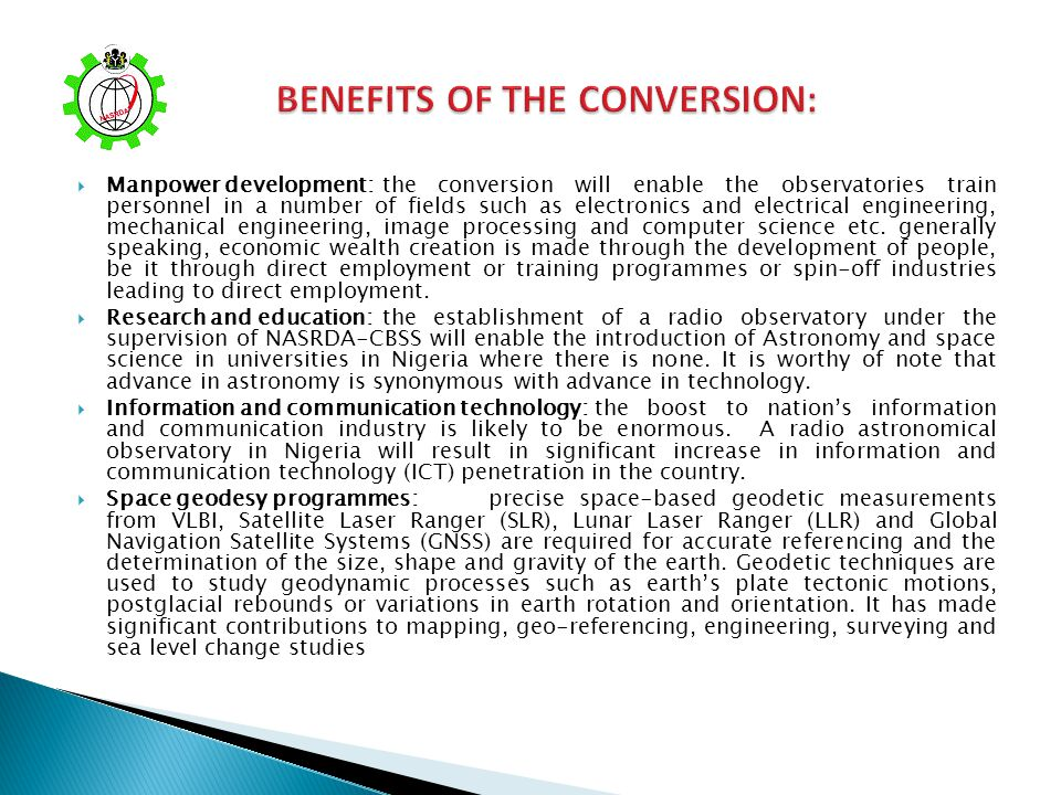 BENEFITS OF THE CONVERSION: