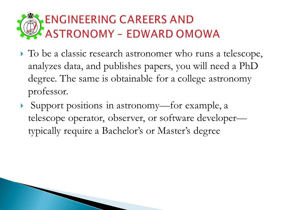 ENGINEERING CAREERS AND ASTRONOMY – EDWARD OMOWA