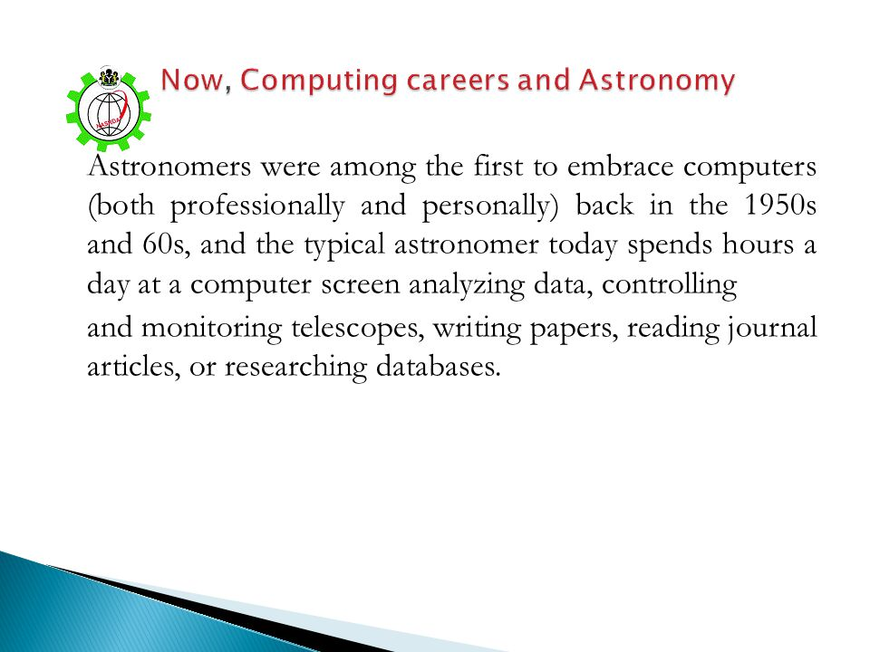 Now, Computing careers and Astronomy