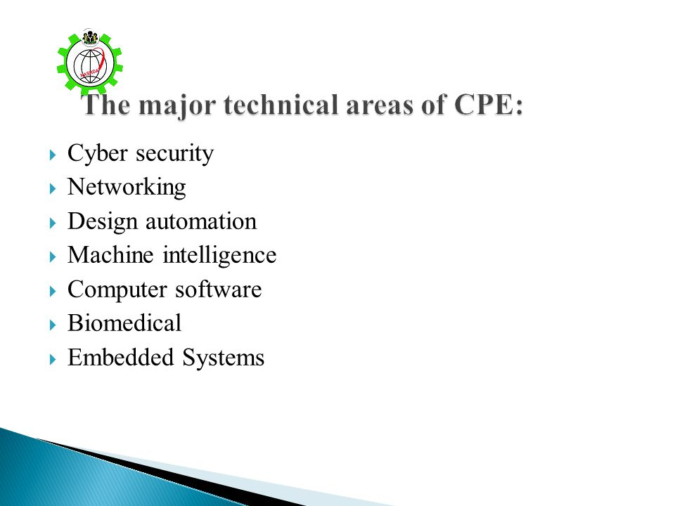 The major technical areas of CPE: