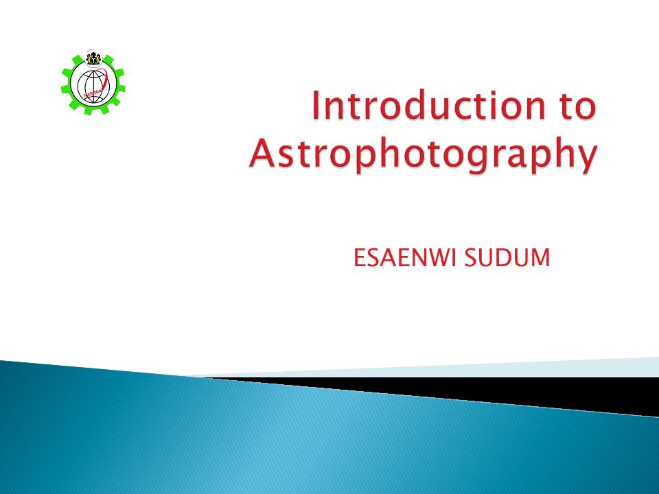 Introduction to Astrophotography