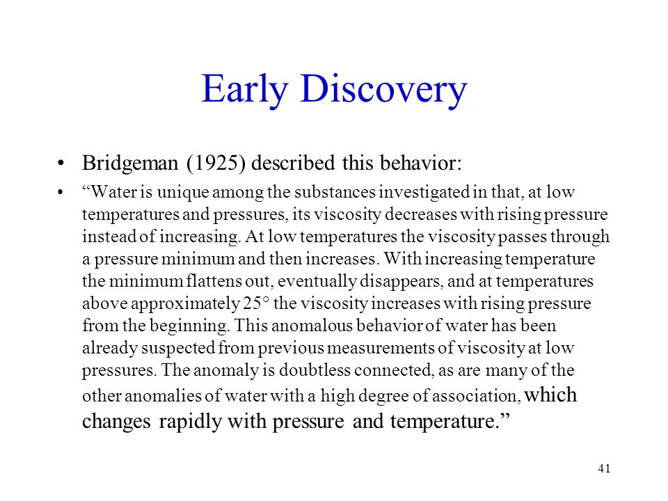 Early Discovery Bridgeman (1925) described this behavior: