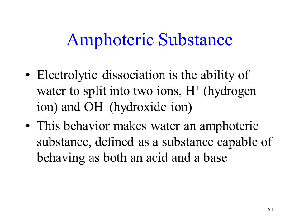Amphoteric Substance Electrolytic dissociation is the ability of water to split into two ions, H+ (hydrogen ion) and OH- (hydroxide ion)