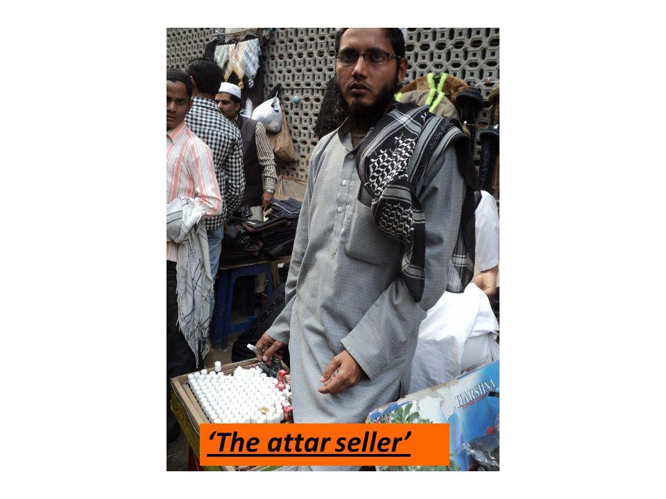 'The attar seller'