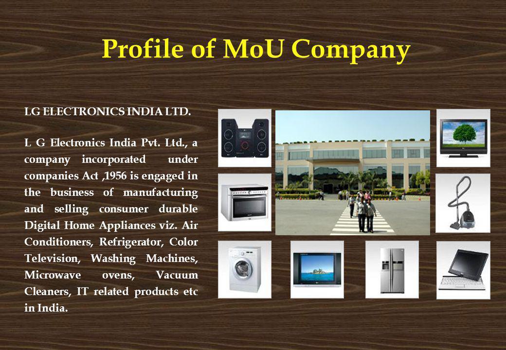 Profile of MoU Company LG ELECTRONICS INDIA LTD.