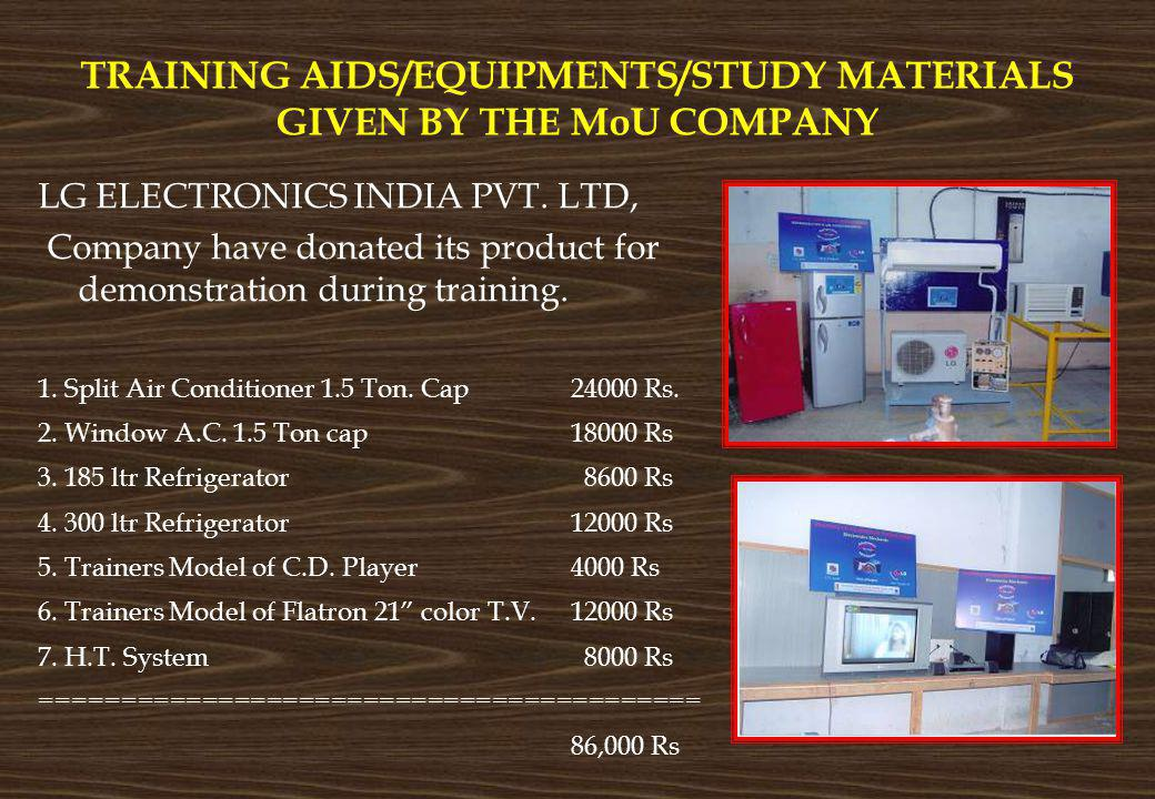 TRAINING AIDS/EQUIPMENTS/STUDY MATERIALS GIVEN BY THE MoU COMPANY