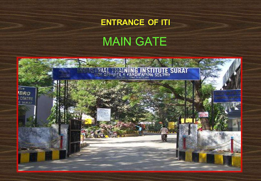 ENTRANCE OF ITI MAIN GATE