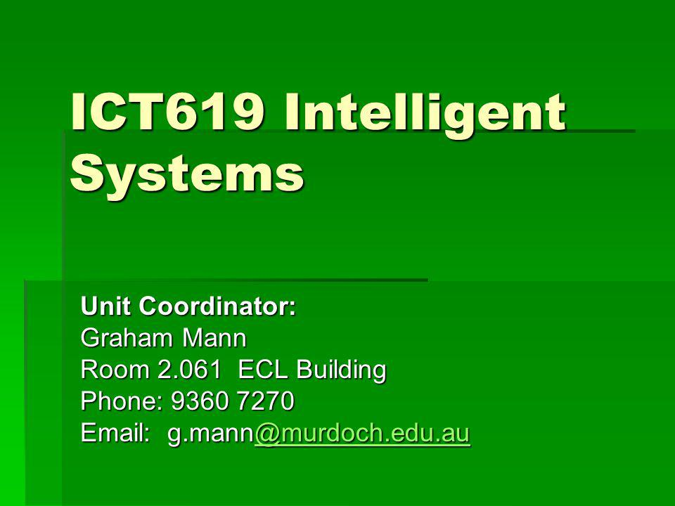 ICT619 Intelligent Systems
